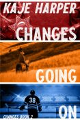 Guest Post: Changes Going On by Kaje Harper