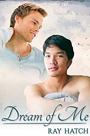 Review: Dream of Me by Ray Hatch