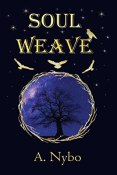 Review: Soul Weave by A. Nybo