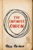 Review: The Infinite Onion by Alice Archer