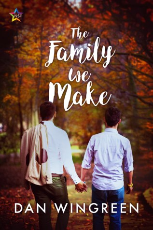 Review: The Family We Make by Dan Wingreen