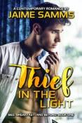 Guest Post: Thief in the Light by Jaime Samms