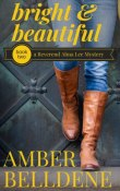 Review: Bright and Beautiful by Amber Belldene