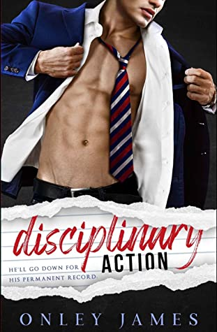 Review: Disciplinary Action by Onley James