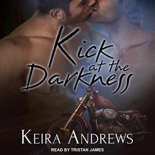 Audiobook Review: Kick at the Darkness by Keira Andrews