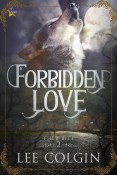 Guest Post and Giveaway: Forbidden Love by Lee Colgin