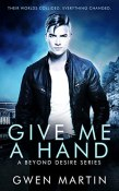 Review: Give Me a Hand by Gwen Martin