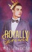 Review: Royally Screwed by Lynn Van Dorn