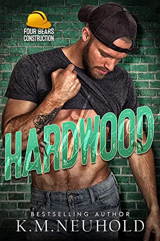 Review: Hardwood by K.M. Neuhold