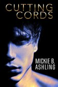 Review: Cutting Cords by Mickie B. Ashling