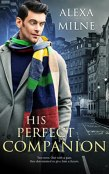 Review: His Perfect Companion by Alexa Milne