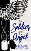 Guest Post and Giveaway: The Soldier and the Angel by B.A. Tortuga