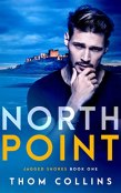 Review: North Point by Thom Collins