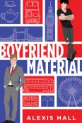 Review: Boyfriend Material by Alexis Hall