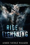 Review: Ride the Lightning by Aimee Nicole Walker