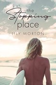 Review: The Stopping Place by Lily Morton