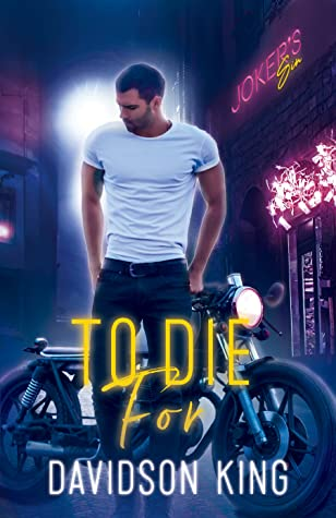 Review: To Die For by Davidson King
