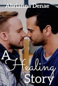 Review: A Healing Story by Abrianna Denae