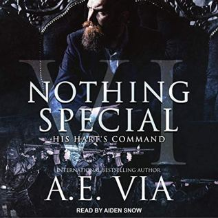 Audiobook Review: Nothing Special VI: His Hart's Command by A.E. Via