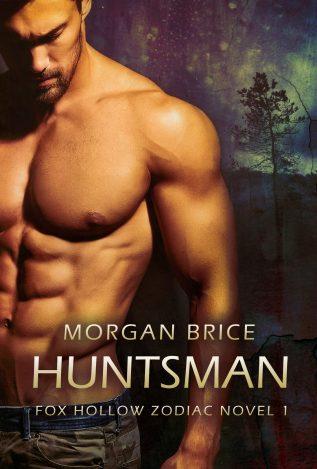 Guest Post: Huntsman by Morgan Brice