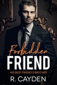 Review: Forbidden Friend by R. Cayden