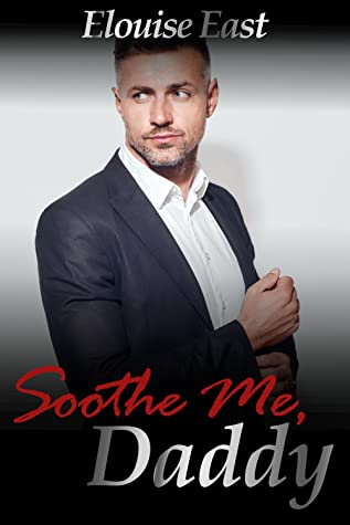 Review: Soothe Me Daddy by Elouise East