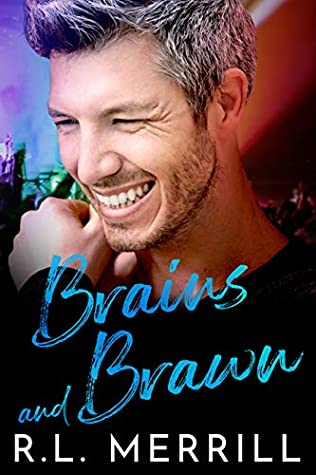 Review: Brains and Brawn by R.L. Merrill
