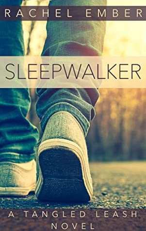 Review: Sleepwalker by Rachel Ember