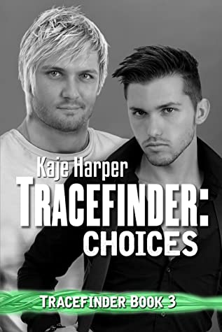 Review: Choices by Kaje Harper