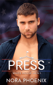 Guest Post and Giveaway: Press by Nora Phoenix