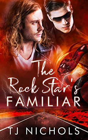 Review: The Rock Star's Familiar by T.J. Nichols