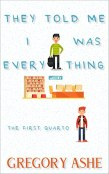 Review: They Told Me I Was Everything by Gregory Ashe