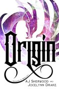 Guest Post: Origin by A.J. Sherwood and Jocelynn Drake
