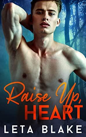 Review: Raise Up, Heart by Leta Blake