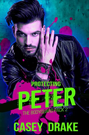 Review: Protecting Peter by Casey Drake
