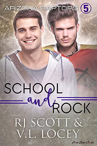 Review: School and Rock by R.J. Scott and V.L. Locey