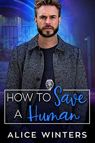 Review: How to Save a Human by Alice Winters