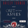 Audiobook Review: Out of the Ashes by Hailey Turner