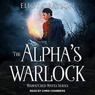 Audiobook Review: Alpha's Warlock by Eliot Grayson