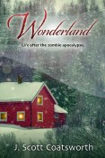 Guest Post and Giveaway: Wonderland by J. Scott Coatsworth