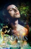 Guest Post and Giveaway: Dreams by Kate Hawthorne