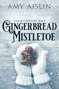 Review: Gingerbread Mistletoe by Amy Aislin