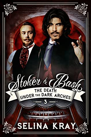 Review: The Death Under the Dark Arches by Selina Kray