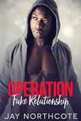 Review: Operation Fake Relationship by Jay Northcote