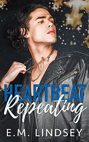 Review: Heartbeat Repeating by E.M. Lindsey