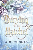 Review: Burying the Hatchet by A.C. Thomas