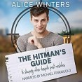 Audiobook Review: The Hitman's Guide to Staying Alive Despite Past Mistakes by Alice Winters