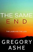 Review: The Same End by Gregory Ashe