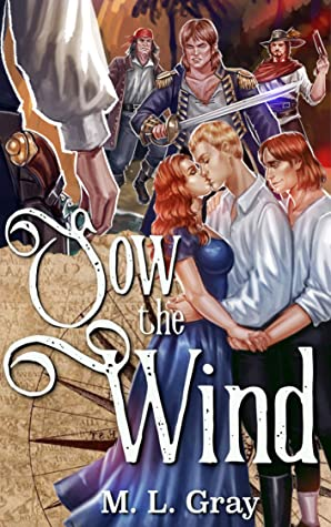 Review: Sow the Wind by M.L. Gray