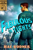 Review: Fabulous in Tights by Hal Bodner